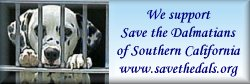 We Support Save the Dalmatians of  Southern Califonia